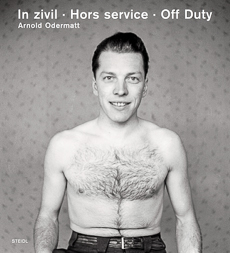 In zivil, Hors service, Off Duty. Arnold Odermatt.